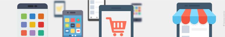 Comércio Mobile - Tendências E-Commerce 2017